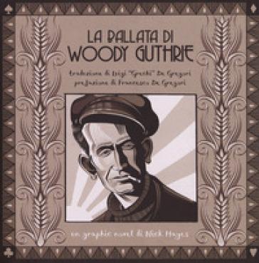 La ballata di Woody Guthrie - Nick Hayes |