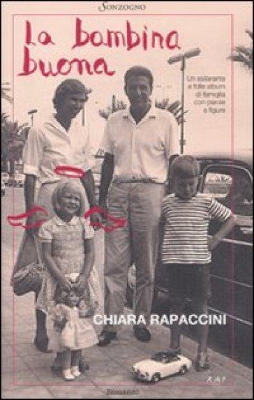 La bambina buona - Chiara Rapaccini  