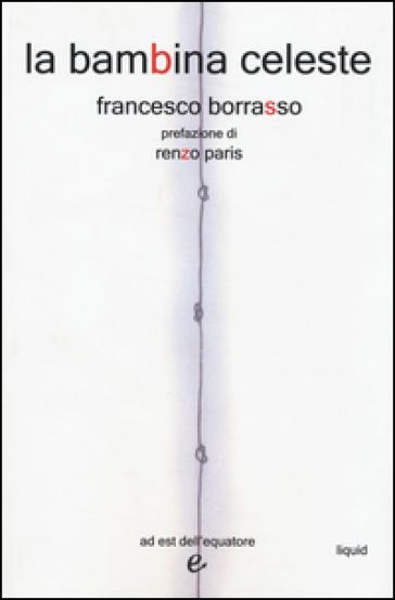 La bambina celeste - Francesco Borrasso  