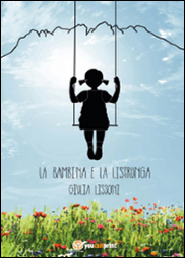 La bambina e la listrunga - Giulia Lissoni   Kritjur.org