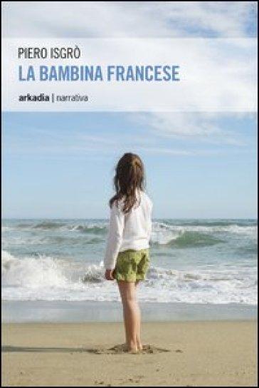 La bambina francese - Piero Isgrò  