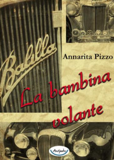 La bambina volante - Annarita Pizzo   Jonathanterrington.com