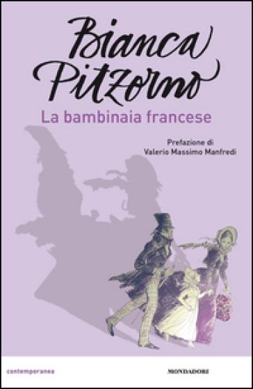 La bambinaia francese - Bianca Pitzorno |