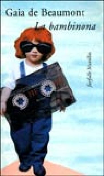 La bambinona - Gaia De Beaumont | Jonathanterrington.com