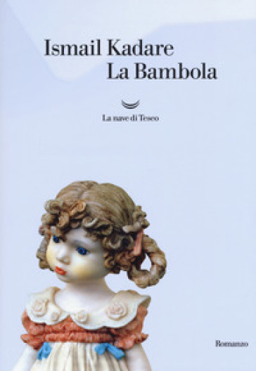 La bambola - Ismail Kadaré | Kritjur.org