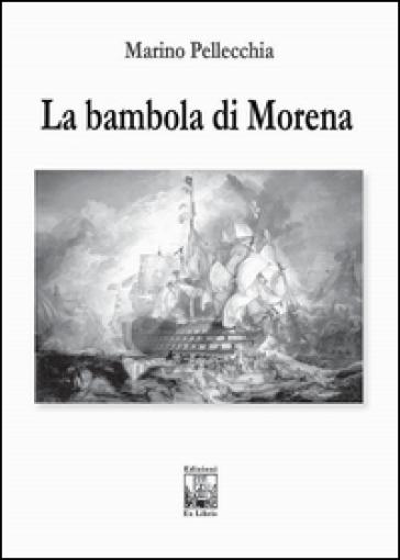 La bambola di Morena - Marino Pellecchia | Ericsfund.org