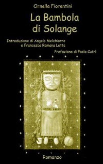 La bambola di Solange - Ornella Fiorentini  