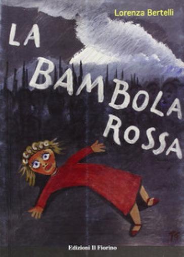 La bambola rossa - Lorenza Bertelli  