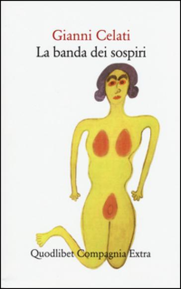 La banda dei sospiri - Gianni Celati |