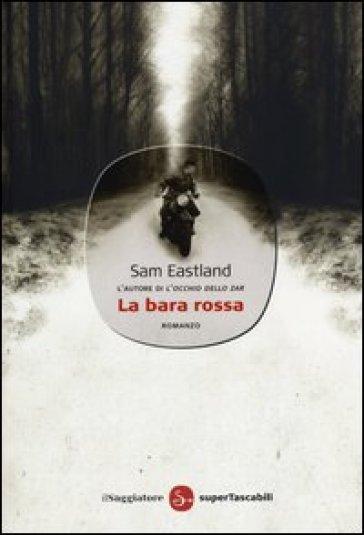 La bara rossa - Sam Eastland | Jonathanterrington.com