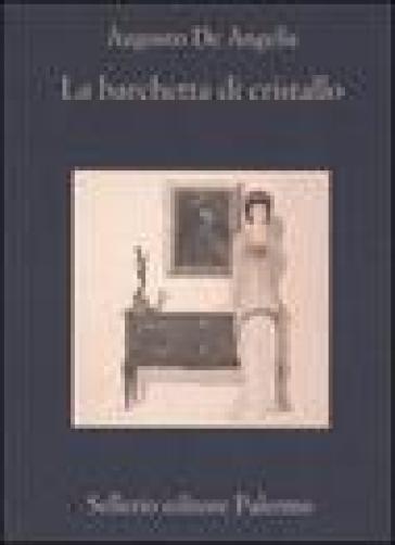 La barchetta di cristallo - Augusto De Angelis |