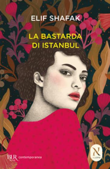 La bastarda di Istanbul - Elif Shafak pdf epub