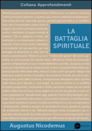 La battaglia spirituale - AUGUSTUS NICODEMUS | Ericsfund.org