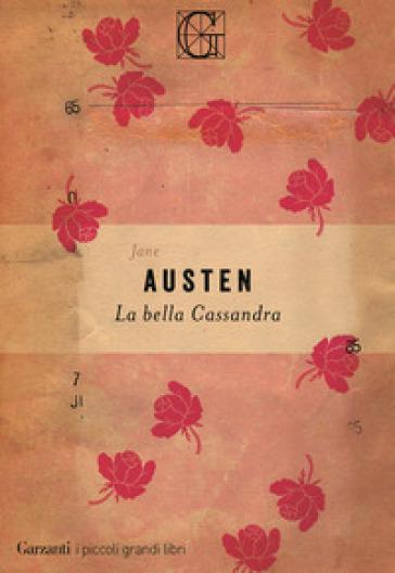 La bella Cassandra - Jane Austen |