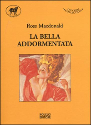 La bella addormentata - Ross MacDonald  