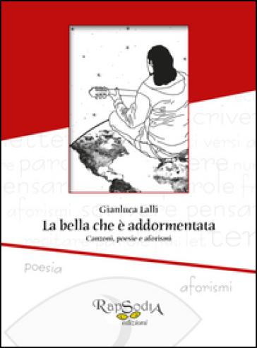 La bella che è addormentata - Gianluca Lalli  