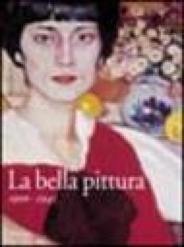La bella pittura. 1900-1945 - L. Gavioli | Rochesterscifianimecon.com