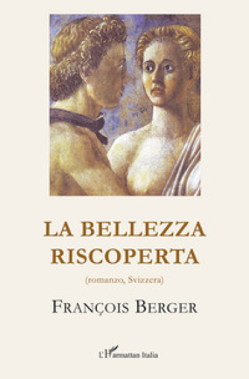 La bellezza riscoperta