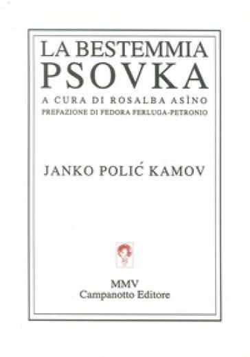 La bestemmia-Psovka - Janko Polic Kamov |