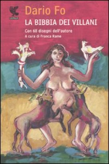 La bibbia dei villani - Dario Fo | Ericsfund.org