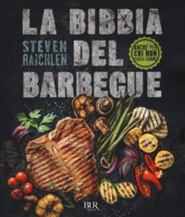 La bibbia del barbecue - Steven Raichlen |