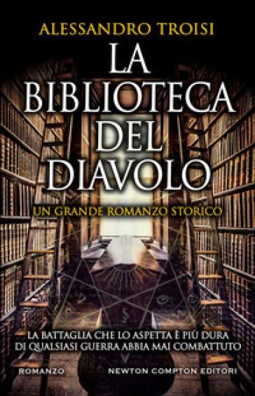 La biblioteca del diavolo - Alessandro Troisi  