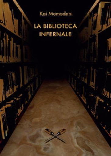 La biblioteca infernale - Kei Kitatani |
