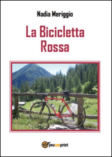 La bicicletta rossa - Nadia Meriggio   Kritjur.org