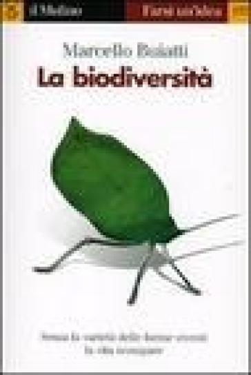 La biodiversità - Marcello Buiatti |