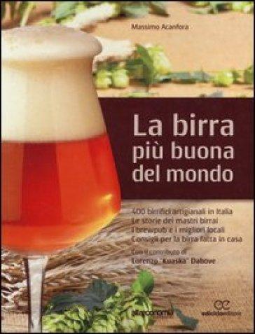 La birra più buona del mondo - Massimo Acanfora |