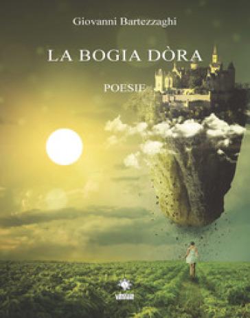 La bogia dòra - Giovanni Bartezzaghi | Kritjur.org