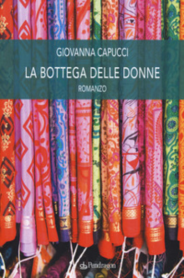 La bottega delle donne - Giovanna Capucci  