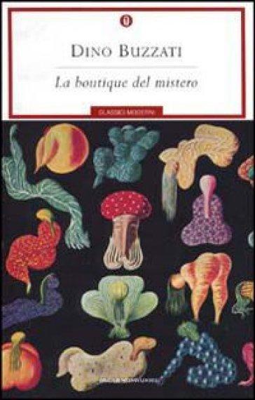 La boutique del mistero. Buzzati, Mondadori