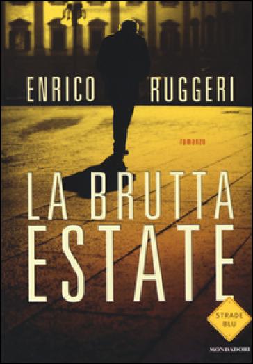 La brutta estate - Enrico Ruggeri | Jonathanterrington.com