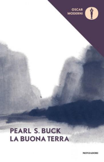 La buona terra - Pearl S. Buck |