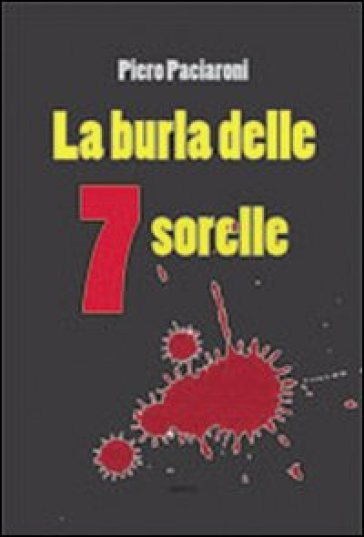 La burla delle sette sorelle - Piero Paciaroni   Ericsfund.org