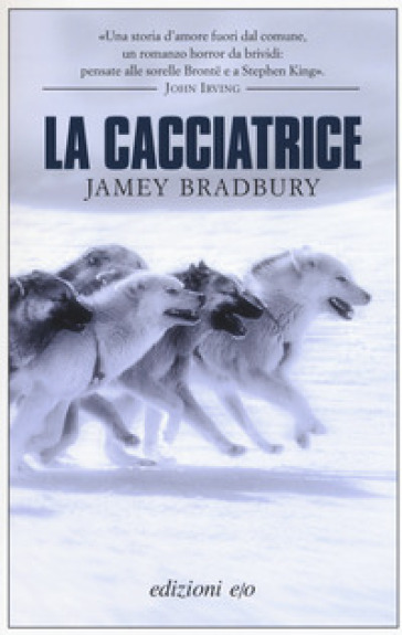 La cacciatrice - Jamey Bradbury |