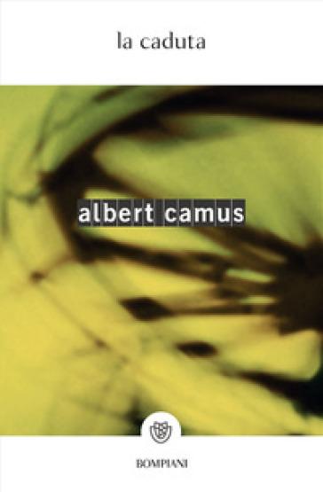 La caduta - Albert Camus |