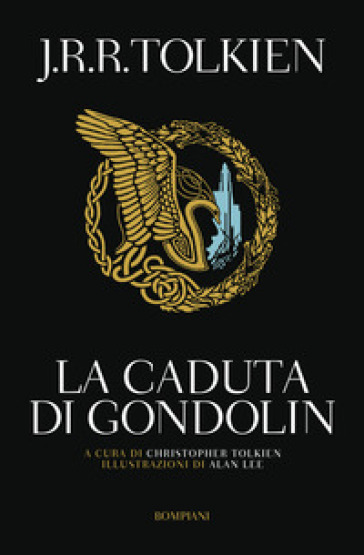 La caduta di Gondolin - John Ronald Reuel Tolkien   Ericsfund.org