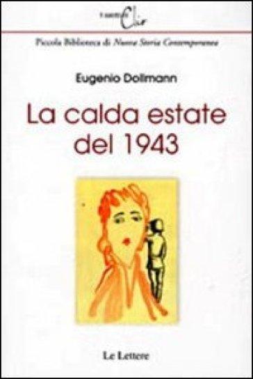 La calda estate del 1943 - Eugenio Dollmann pdf epub