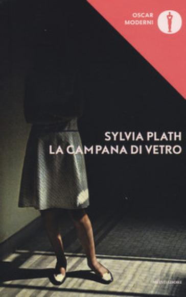 La campana di vetro - Sylvia Plath |