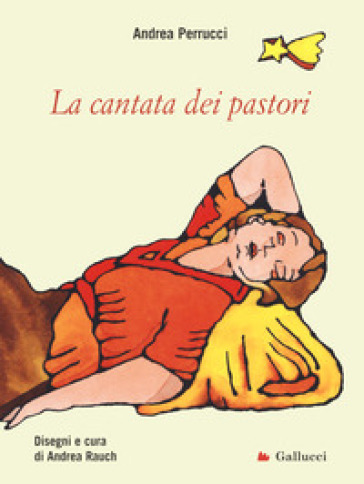 La cantata dei pastori - Andrea Perrucci |