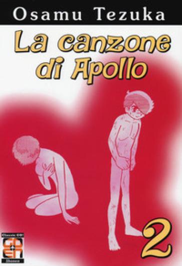 La canzone di Apollo. 2. - Osamu Tezuka  