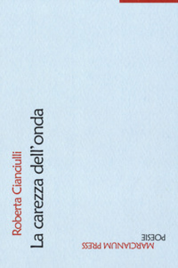 La carezza dell'onda - Roberta Cianciulli pdf epub