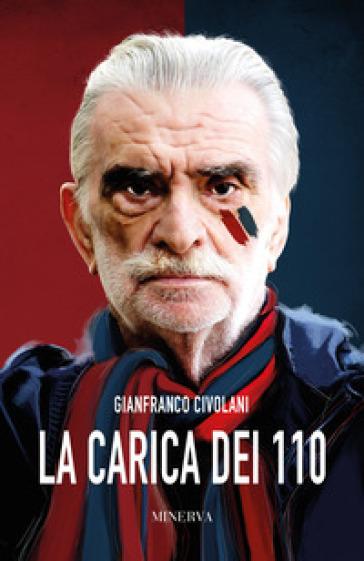 La carica dei 110 - Gianfranco Civolani pdf epub
