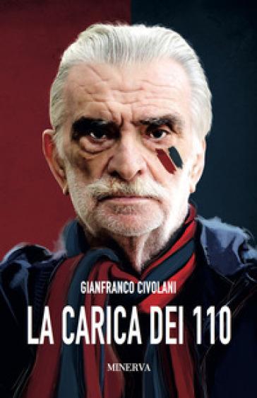 La carica dei 110 - Gianfranco Civolani | Rochesterscifianimecon.com