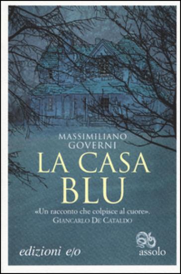 La casa blu - Massimiliano Governi | Kritjur.org