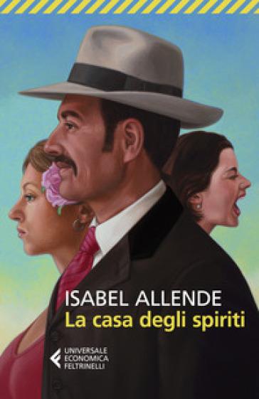 La casa degli spiriti - Isabel Allende   Ericsfund.org