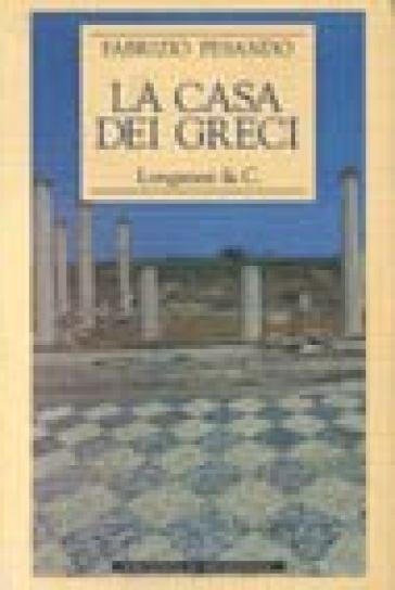 La casa dei Greci - Fabrizio Pesando  
