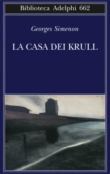 La casa dei Krull - Georges Simenon   Rochesterscifianimecon.com